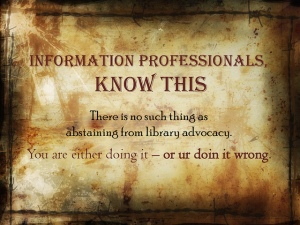 "From creator Ned Potter: ""This is my hectoring library advocacy poster! The point is that if someone asks you about libraries and you don't give a good account of yourself and your profession, you aren't just abstaining, you're actually doing damage."" Acquired from Flickr with permission to use wherever and whenever with attribution: https://www.flickr.com/photos/thewikiman/5163839574/in/photolist-oUZvsK-8Sj2AN-ifcf6g-b6GibB-9h78LF-5EdmPc-6TwdA7-6cKQXk-4TUG8Q-ifbLM1-dce7Qa-4TQscM-7zgzNS-yabYQ-yabYT-yabYK-yabYN-yabYG-yabYM-73f5qd-qy3d4y-8bsYTE-gqfC7U-7qsdMF-RGCiu-71QCrU-4ANzey-5LUTg3-5HFrjb-4uzyND-5d6k9Z-9EDwzB-9pjZL7-kfQNDV-i1ipWy-e4kFYp-e4kFMk-e4rhE1-e4kFhp-e4kF6v-e4kETz-e4rgNy-e4kEvk-e4rgrC-e4rgdU-e4kDMg-e4rfBJ-e4kDq4-e4rfi3-e4kD5P."