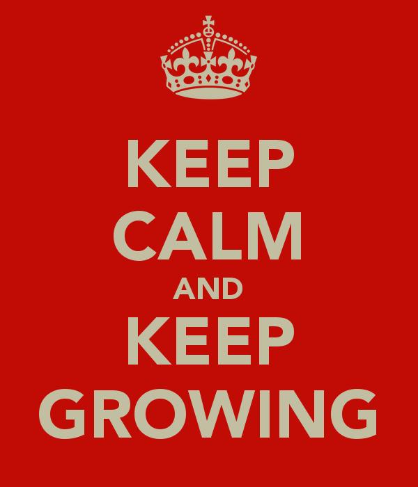 keep-calm-and-keep-growing-1