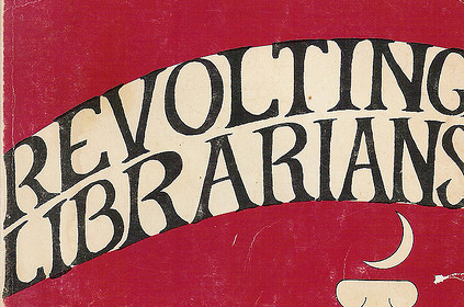 Cover of Revolting Librarians